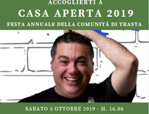 Casa Aperta 2019 – Festa Annuale della Comunità di Trasta